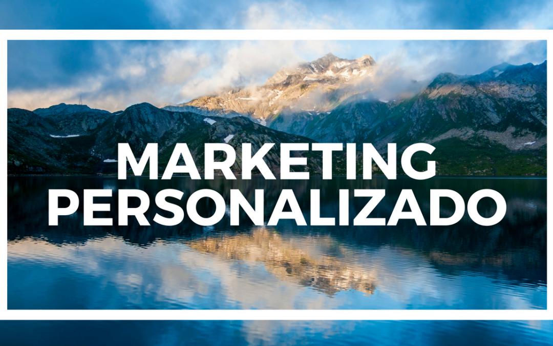 El marketing personalizado